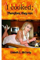 I Cooked Therefore They Ran Book PDF