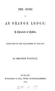The Story of an Orange Lodge PDF