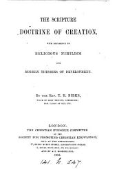 The Scripture doctrine of creation, with reference to religious nihilism and modern theories of development