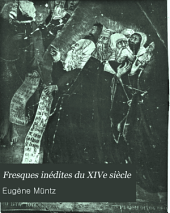 Fresques inédites du XIVe siècle: Palais des papes à Avignon ...