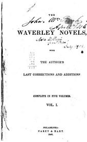 The Waverley Novels: With the Author's Last Corrections and Additions, Volume 1