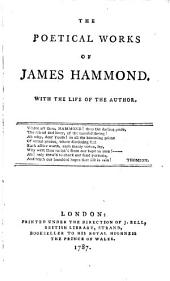 The poetical works of James Hammond. [With] The poetical works of William Collins