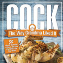 Cock  The Way Grandma Liked It