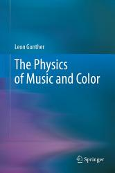 The Physics Of Music And Color Book PDF