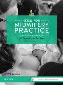Skills for Midwifery Practice Australia & New Zealand edition