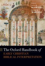 The Oxford Handbook of Early Christian Biblical Interpretation PDF