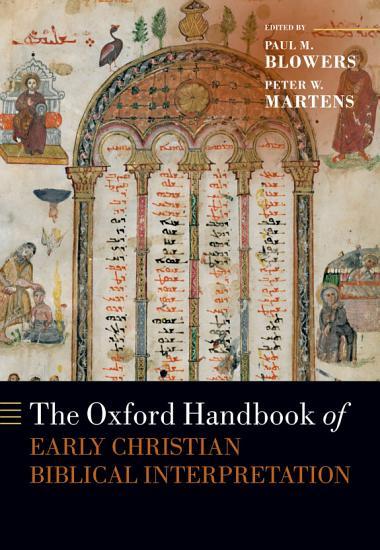 The Oxford Handbook of Early Christian Biblical Interpretation PDF