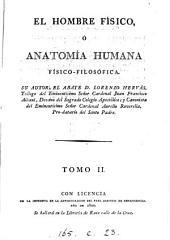 El hombre físico, ó anatomía humana físico-filosófica: Volumen 2