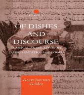 Of Dishes and Discourse: Classical Arabic Literary Representations of Food