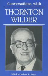 Conversations With Thornton Wilder PDF
