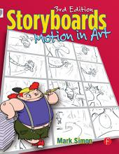 Storyboards: Motion In Art: Edition 3