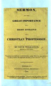 A Sermon [on Luke xiv. 25-33] on the great importance of a right entrance on a Christian profession