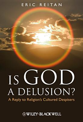 Is God A Delusion