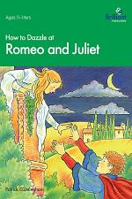 How to Dazzle at Romeo and Juliet