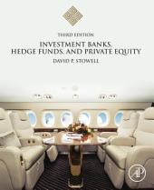 Investment Banks, Hedge Funds, and Private Equity: Edition 3