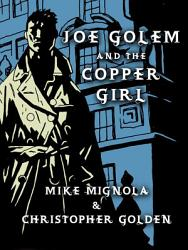 Joe Golem And The Copper Girl PDF