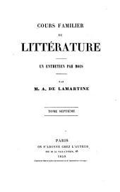Cours familier de littérature: un entretien par mois, Volumes7à8