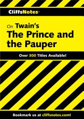 CliffsNotes on Twain's The Prince and the Pauper