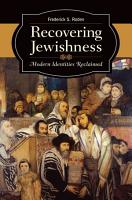 Recovering Jewishness  Modern Identities Reclaimed PDF