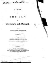 A Digest of the Law of Landlord and Tenant: Volume 1