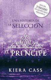El príncipe: Un cuento de La Selección