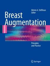 Breast Augmentation: Principles and Practice