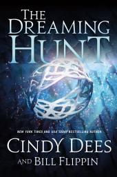 The Dreaming Hunt: The Sleeping King Trilogy