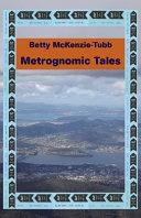 Metrognomic Tales
