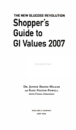 The New Glucose Revolution Shopper's Guide to Low GI Values 2007