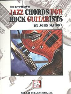 Mel Bay Presents Jazz Chords for Rock Guitarists PDF
