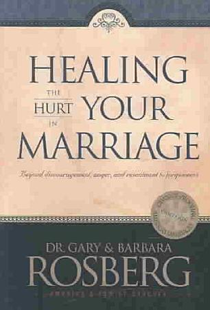 Healing the Hurt in Your Marriage PDF