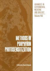 Methods in Porphyrin Photosensitization