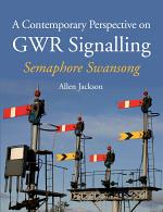 Contemporary Perspective on GWR Signalling