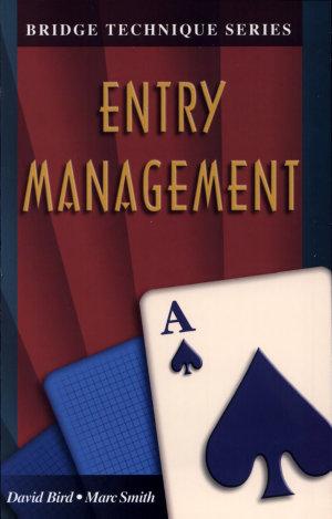 BT-A Entry Management