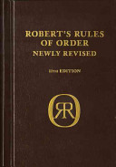 Robert's Rules of Order Newly Revised