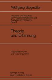 Theorie und Erfahrung: Zweiter Halbband Theorienstrukturen und Theoriendynamik