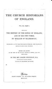 The History of the Kings of England and of His Own Times
