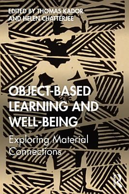 Object Based Learning and Well Being
