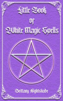 Little Book of White Magic Spells