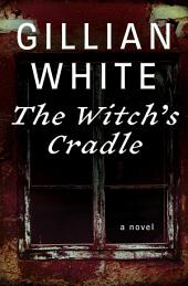 The Witch's Cradle: A Novel