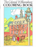 The Colonial Williamsburg Coloring Book