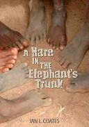 A Hare in the Elephant s Trunk Book
