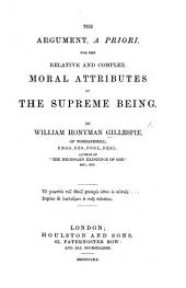 The Argument, a Priori, for the Relative and Complex Moral Attributes of the Supreme Being