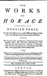 The Works of Horace  Translated Into English Prose  as Near the Original as the Different Idioms of the Latin and English Languages Will Allow  With the Latin Text     and Critical  Historical  Geographical  and Classical Notes     The Fourth Edition PDF