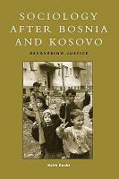 Sociology After Bosnia and Kosovo PDF