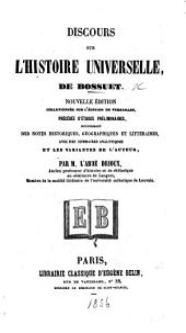 Discours sur l'histoire universelle ... édition augmentée des nouvelles additions et des variantes de texte