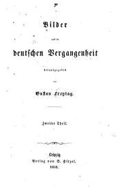 Bilder aus der deutschen Vergangenheit: Band 2