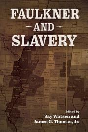 Faulkner and Slavery PDF