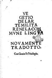 De larte militareVegetio ne la comune lingua nouamente tradotto