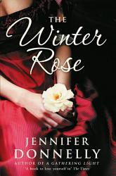 The Winter Rose Book PDF